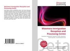 Bookcover of Woomera Immigration Reception and Processing Centre