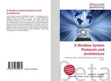X Window System Protocols and Architecture的封面