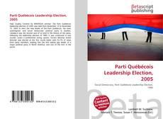 Обложка Parti Québécois Leadership Election, 2005