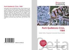 Обложка Parti Québécois Crisis, 1984