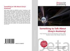 Обложка Something to Talk About (Grey's Anatomy)