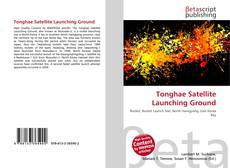 Couverture de Tonghae Satellite Launching Ground