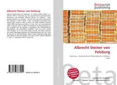 Borítókép a  Albrecht Steiner von Felsburg - hoz