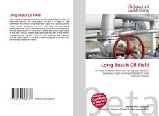 Borítókép a  Long Beach Oil Field - hoz
