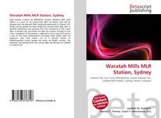 Bookcover of Waratah Mills MLR Station, Sydney