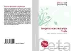 Обложка Tongue Mountain Range Trails