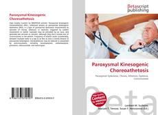 Bookcover of Paroxysmal Kinesogenic Choreoathetosis