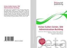 Bookcover of Victor Cullen Center, Old Administration Building