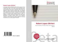 Capa do livro de Robert Lopez (Writer)