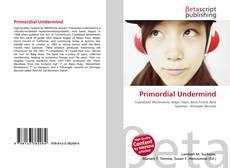 Portada del libro de Primordial Undermind