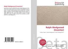 Обложка Ralph Wedgwood (Inventor)