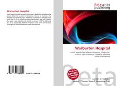Bookcover of Warburton Hospital