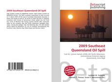 Bookcover of 2009 Southeast Queensland Oil Spill