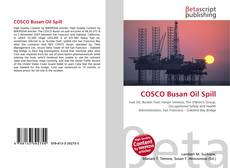 Bookcover of COSCO Busan Oil Spill