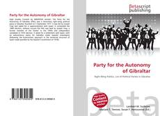 Bookcover of Party for the Autonomy of Gibraltar