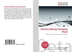 Bookcover of Schulze Baking Company Plant