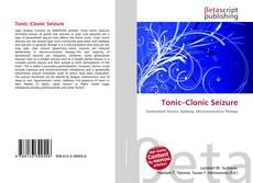 Borítókép a  Tonic–Clonic Seizure - hoz