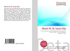 Bookcover of Ward 10, St. Louis City