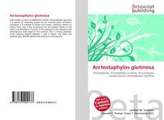 Bookcover of Arctostaphylos glutinosa