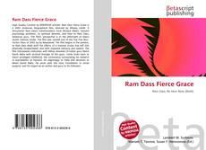 Bookcover of Ram Dass Fierce Grace