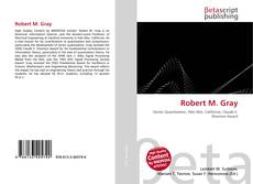 Bookcover of Robert M. Gray