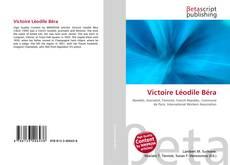 Couverture de Victoire Léodile Béra