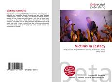 Bookcover of Victims In Ecstacy