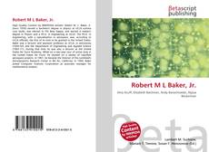 Обложка Robert M L Baker, Jr.