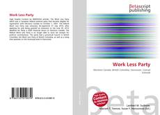 Bookcover of Work Less Party