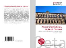 Copertina di Prince Charles Louis, Duke of Chartres