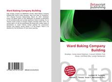 Bookcover of Ward Baking Company Building