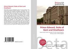 Обложка Prince Edward, Duke of Kent and Strathearn