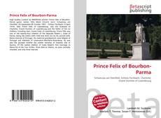 Обложка Prince Felix of Bourbon-Parma