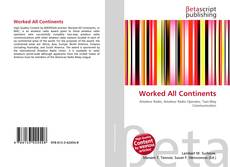 Worked All Continents kitap kapağı