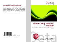 Bookcover of Workers Party (Marxist–Leninist)