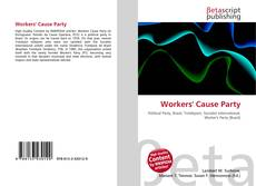 Bookcover of Workers' Cause Party