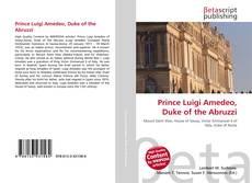 Bookcover of Prince Luigi Amedeo, Duke of the Abruzzi