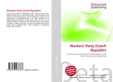 Bookcover of Workers' Party (Czech Republic)