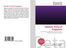 Bookcover of Workers' Party of Singapore