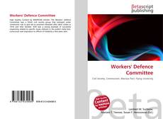 Bookcover of Workers' Defence Committee