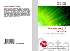 Bookcover of Workers Party of America