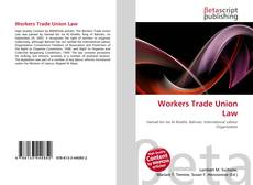 Bookcover of Workers Trade Union Law