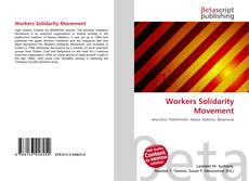 Bookcover of Workers Solidarity Movement