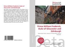 Обложка Prince William Frederick, Duke of Gloucester and Edinburgh