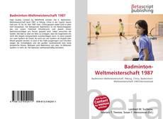 Bookcover of Badminton-Weltmeisterschaft 1987