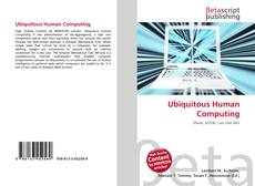 Bookcover of Ubiquitous Human Computing
