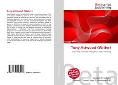 Bookcover of Tony Attwood (Writer)