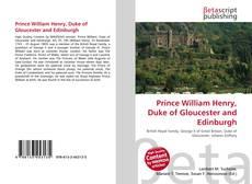 Обложка Prince William Henry, Duke of Gloucester and Edinburgh