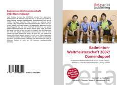 Bookcover of Badminton-Weltmeisterschaft 2007/Damendoppel