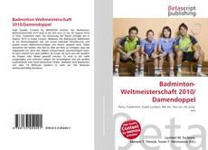 Bookcover of Badminton-Weltmeisterschaft 2010/Damendoppel